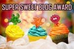 Super-Sweet Award