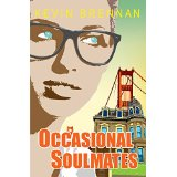 Different kind of book review occasional soulmates by kevin brennan